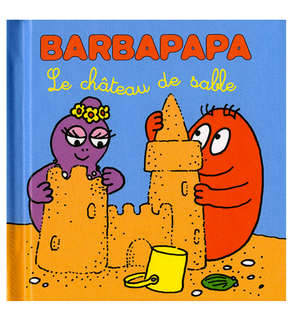 Barbapapa Le château de sable